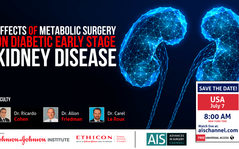 Webinar: Effects of Metabolic Surgery on Diabetic Early Stage Kidney Disease – July 7 @ 1pm GMT