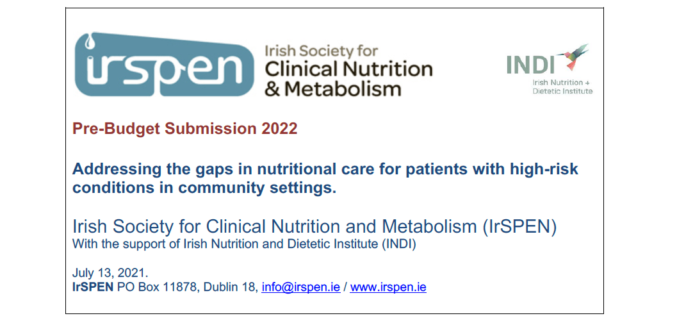 IrSPEN 2022 Pre-Budget Submission: Addressing the gaps in nutritional care for patients with high-risk conditions in community settings